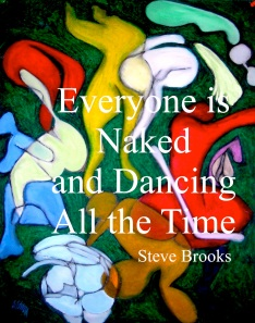 Everyone is Naked and Dancing All the Time Cover