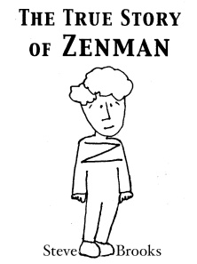 The True Story of Zenman Cover