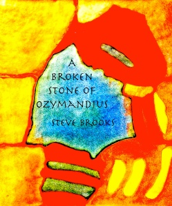 A Broken Stone of Ozymandius Cover